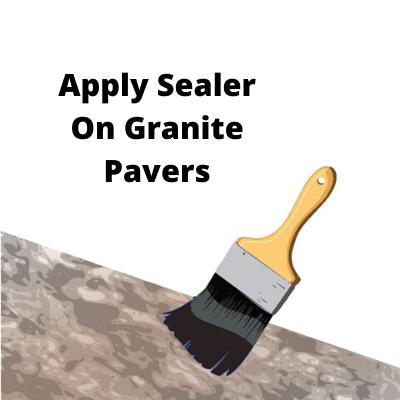 Apply Sealer On Granite Pavers